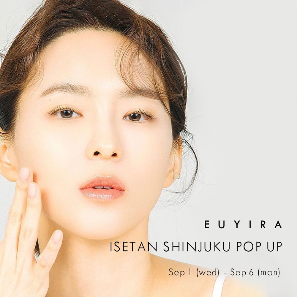 EUYIRA POP UP STORE@伊勢丹新宿店